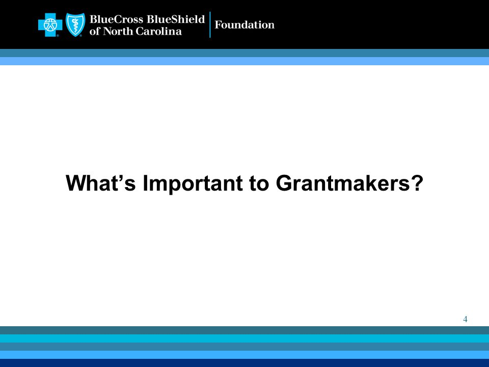 4 What's Important to Grantmakers?