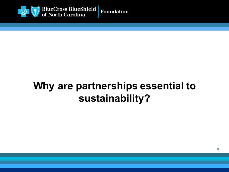 9 Why are partnerships essential to sustainability