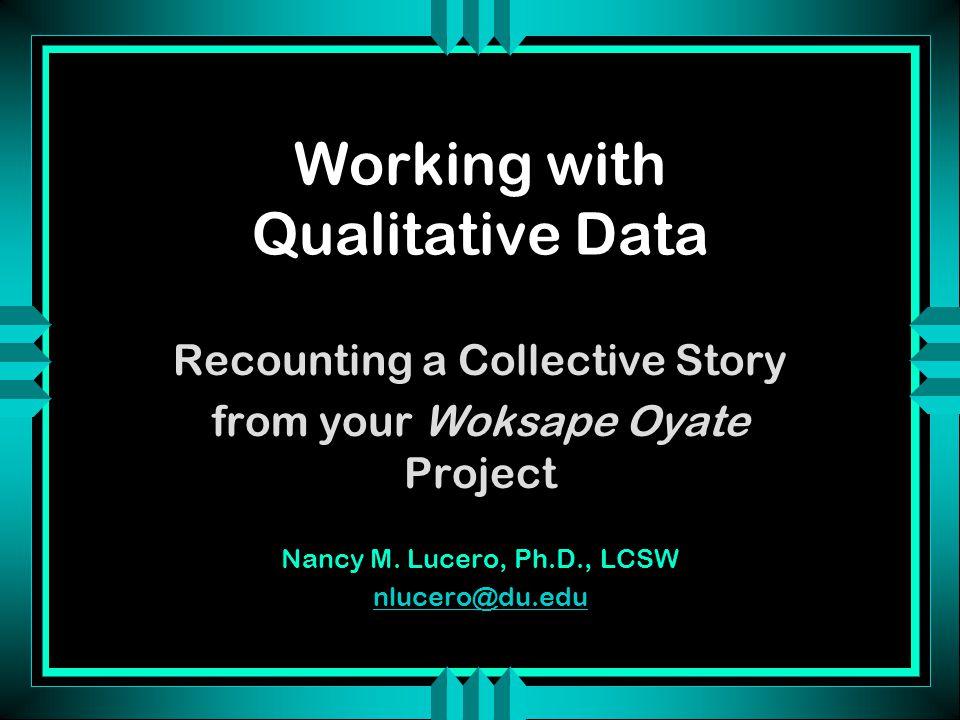 4-Step Qualitative Inquiry Process 1.