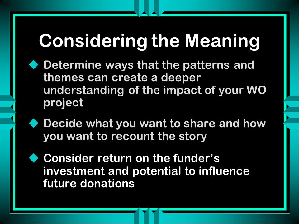 Exercise: Working with Qualitative Data u Identifying patterns and themes in the stories of three TCU students u Describing or defining the themes u Considering the audience and the story that needs to be told