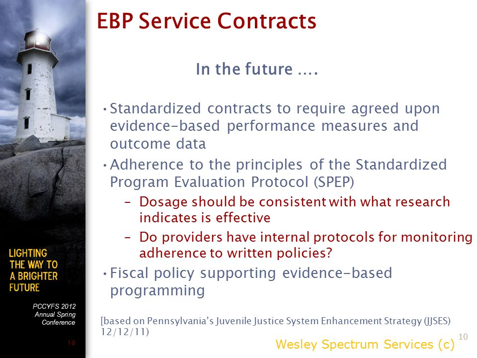 PCCYFS 2012 Annual Spring Conference 10 EBP Service Contracts In the future ….