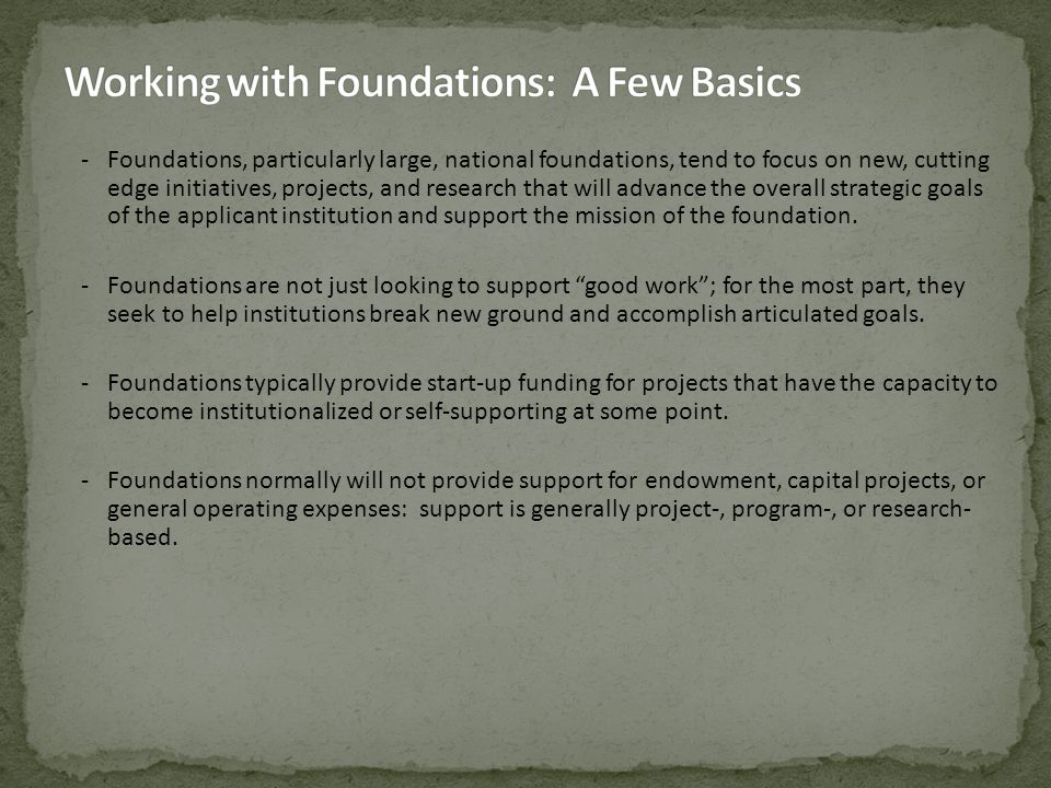 -Community Foundation -Corporate Foundation -Family Foundation -Operating Foundation -Independent (Private) Foundation