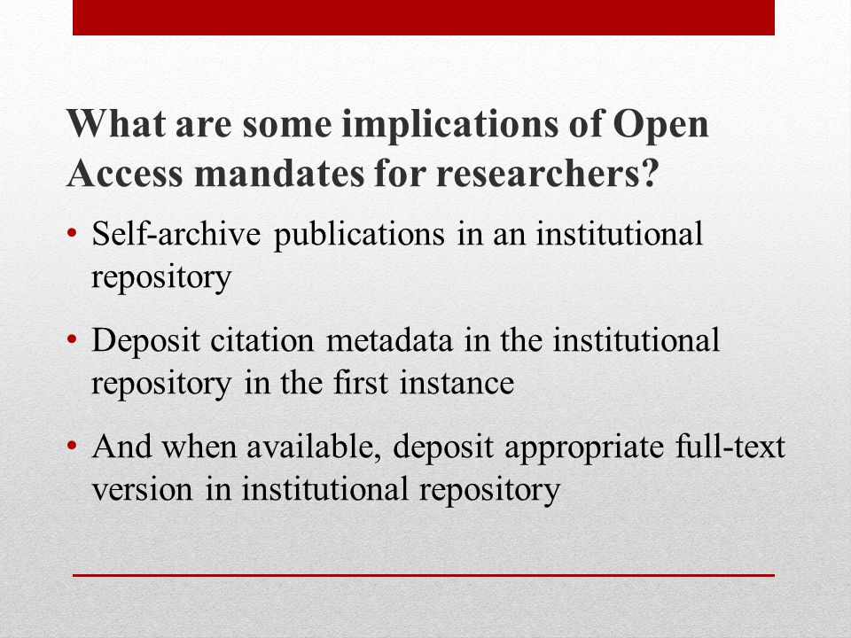What are some implications of Open Access mandates for researchers.