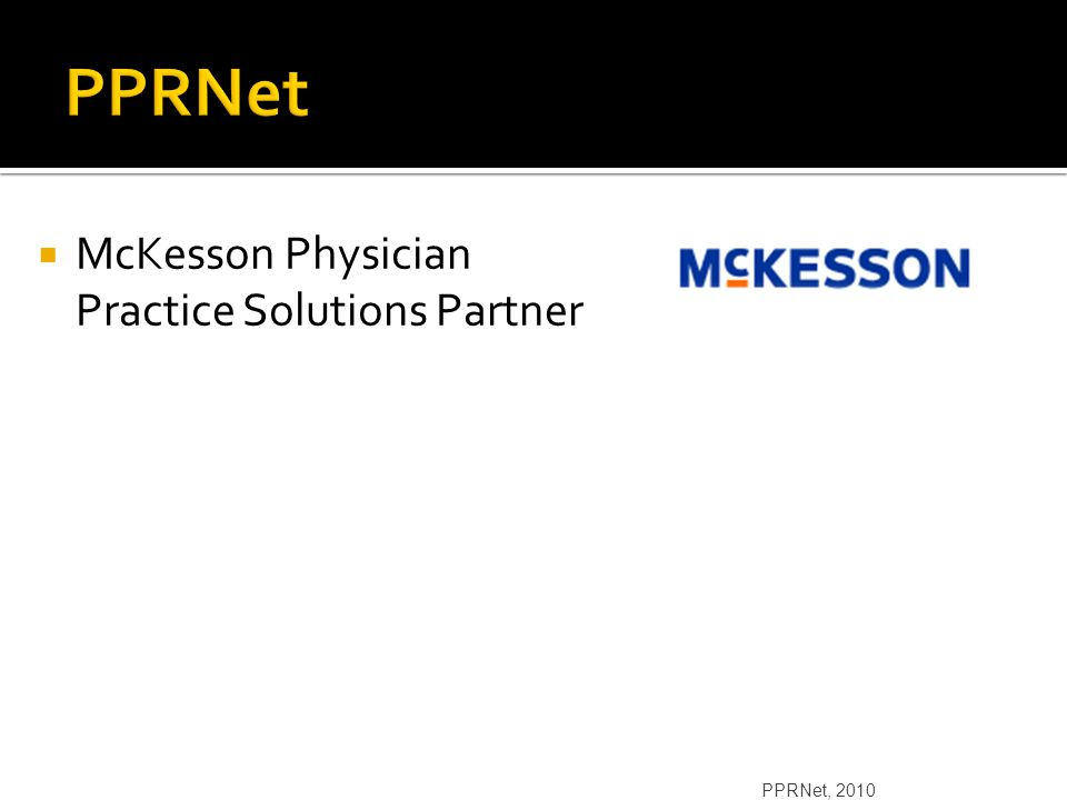  McKesson Physician Practice Solutions Partner PPRNet, 2010