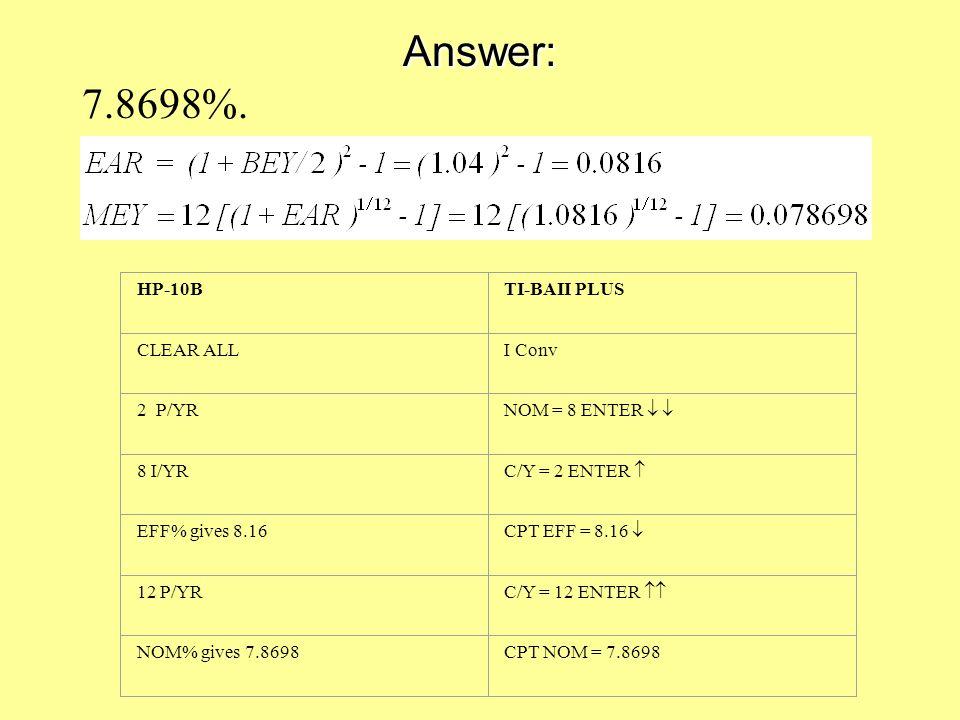 Answer: 7.8698%.