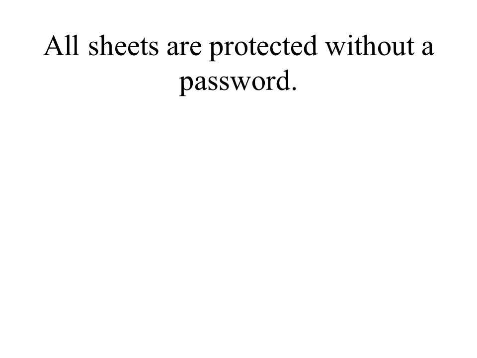 All sheets are protected without a password.