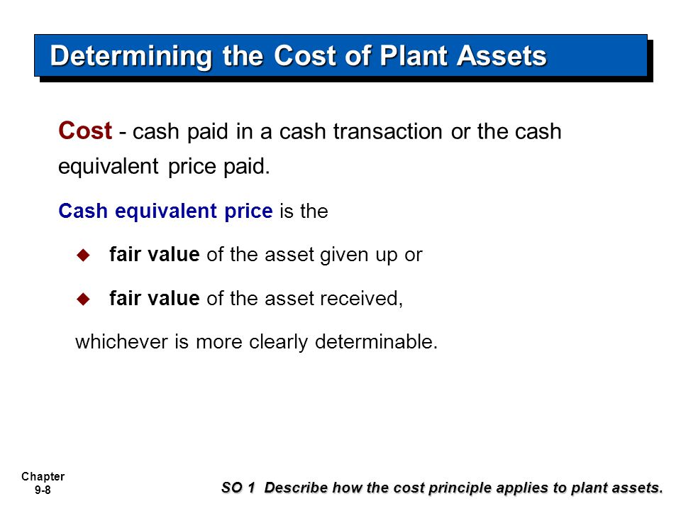 Chapter 9-29 Illustration: (Units-of-Activity Method) 201215,000$ 0.12$ 1,800 $ 11,200 201330,0000.123,6005,4007,600 201420,0000.122,4007,8005,200 201525,0000.123,00010,8002,200 201610,0000.121,20012,0001,000 Depreciation expense 1,800 Accumulated depreciation 1,800 2012 Journal Entry Illustration 9A-4 Accounting for Plant Assets SO 3 Compute periodic depreciation using the straight-line method, and contrast its expense pattern with those of other methods.