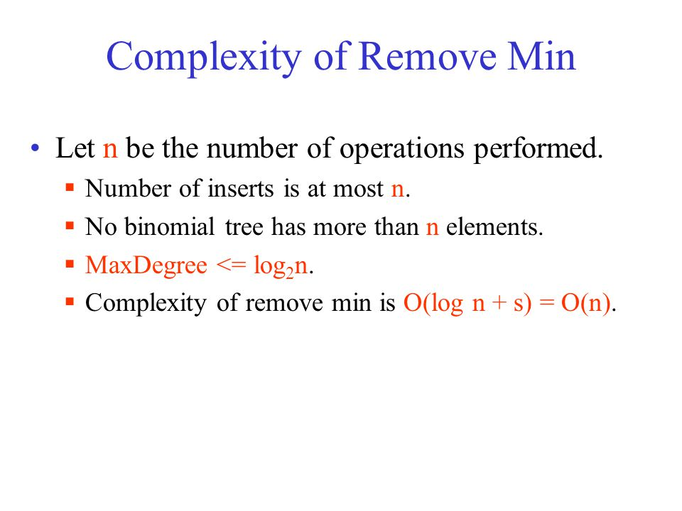Complexity of Remove Min Let n be the number of operations performed.