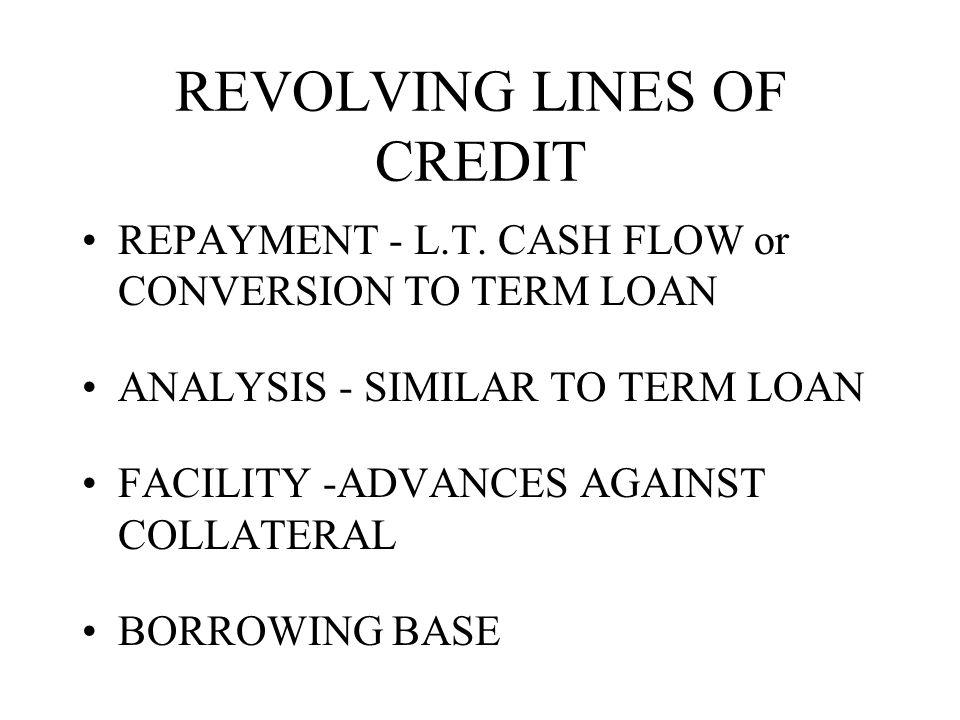 REVOLVING LINES OF CREDIT REPAYMENT - L.T.