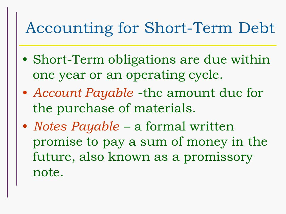 Short-Term Obligations Expected to be Refinanced A short-term obligation that is expected to be refinanced on a long- term basis should not be reported as a current liability FASB Statement No.