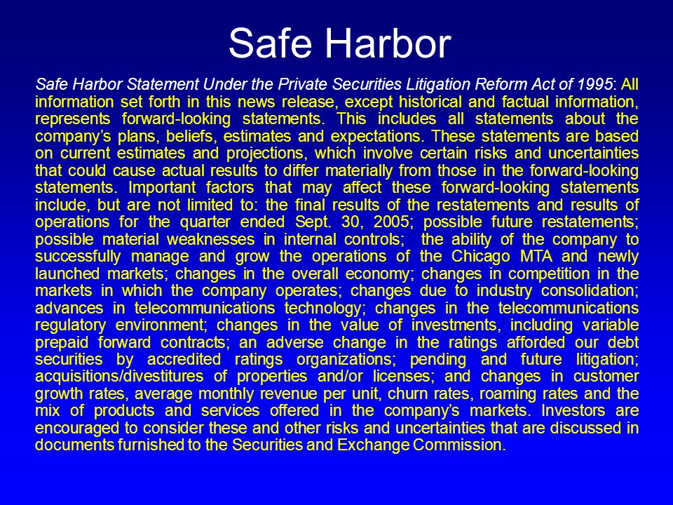 Safe Harbor Safe Harbor Statement Under the Private Securities Litigation Reform Act of 1995: All information set forth in this news release, except historical and factual information, represents forward-looking statements.