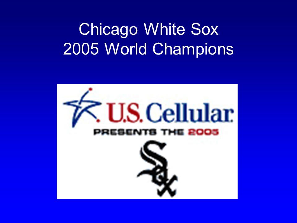 Chicago White Sox 2005 World Champions