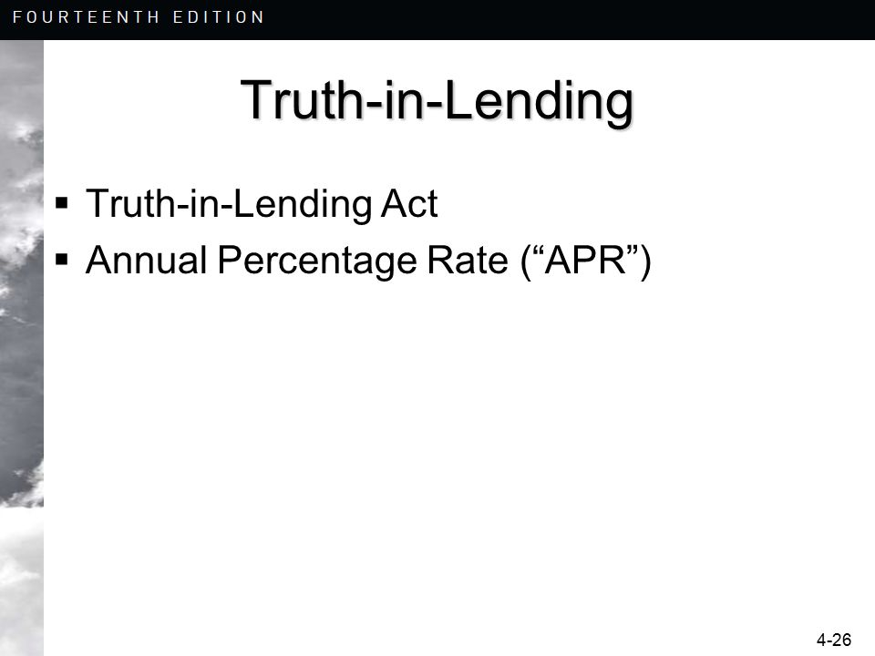 "4-26 Truth-in-Lending  Truth-in-Lending Act  Annual Percentage Rate (""APR"")"