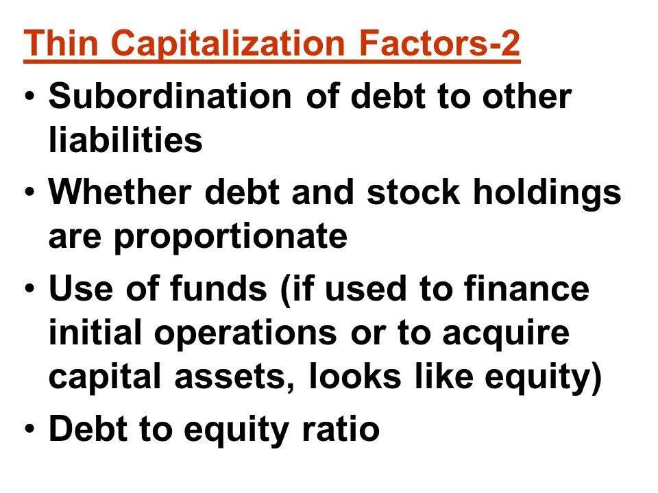 Reclassification of Debt As Equity Four times for dispute: Investment of assets in a corporation and receipt of stock or debt (351) vs.