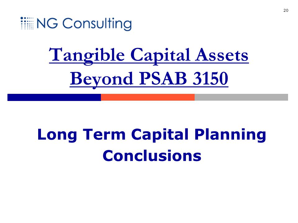 20 Long Term Capital Planning Conclusions Tangible Capital Assets Beyond PSAB 3150