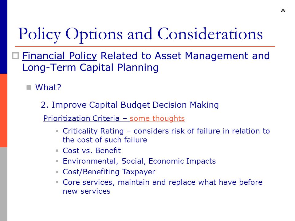38  Financial Policy Related to Asset Management and Long-Term Capital Planning What.