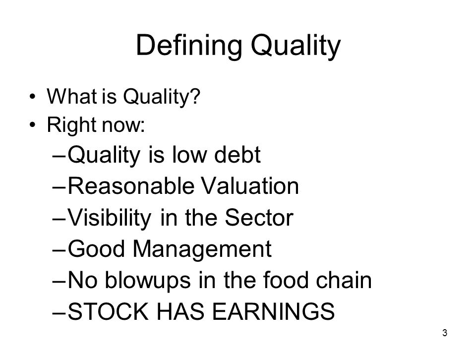 3 Defining Quality What is Quality.