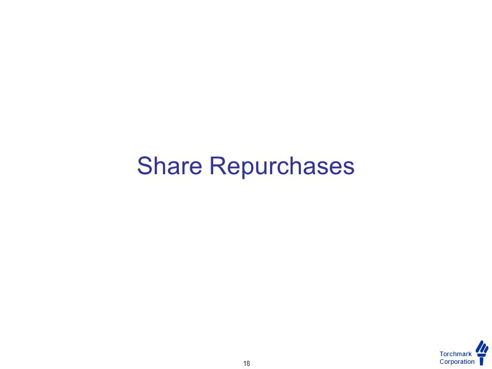 Torchmark Corporation Share Repurchases 18