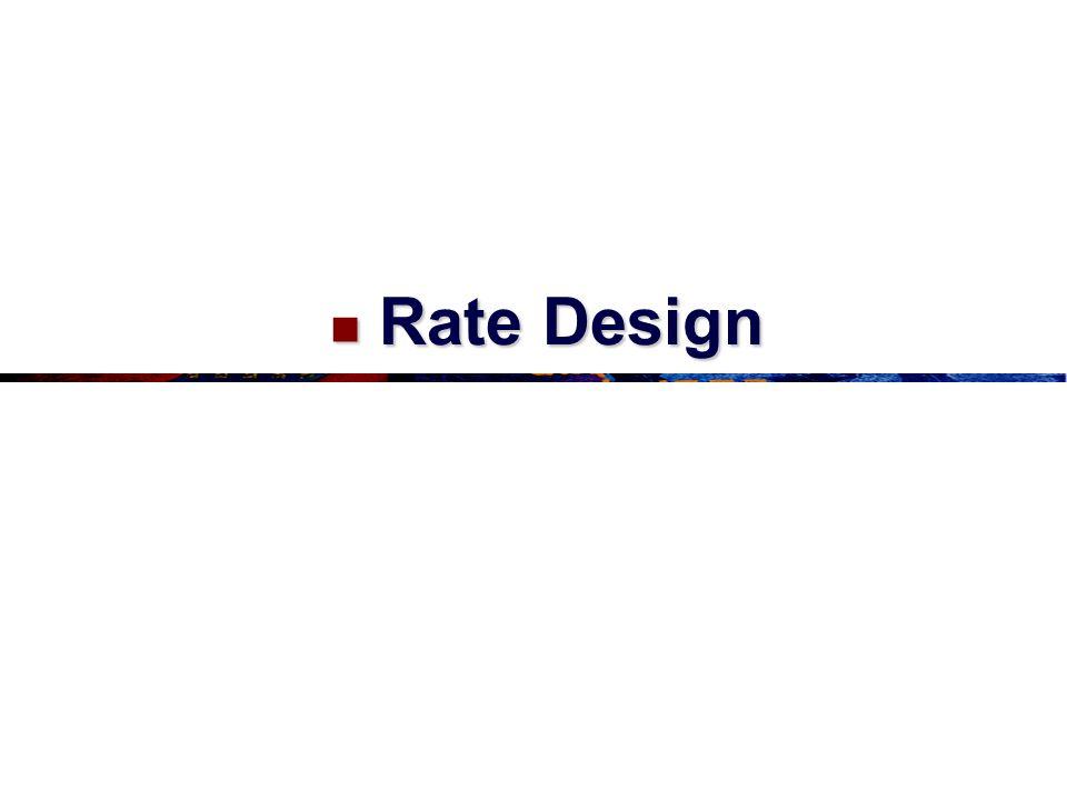 Rate Design Rate Design