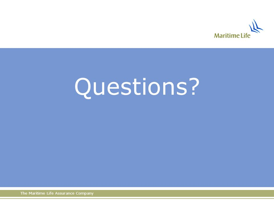 The Maritime Life Assurance Company Questions