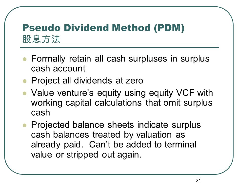 22 PDM Income Statements (All Surplus Cash Retained)