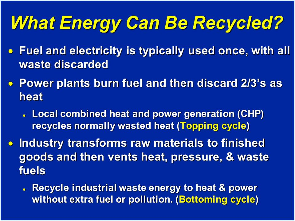 What Energy Can Be Recycled.