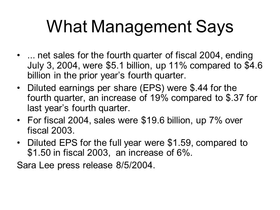What Management Says...