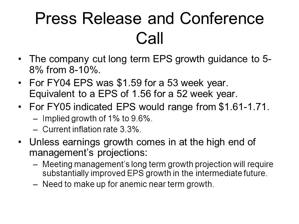 Press Release and Conference Call The company cut long term EPS growth guidance to 5- 8% from 8-10%.