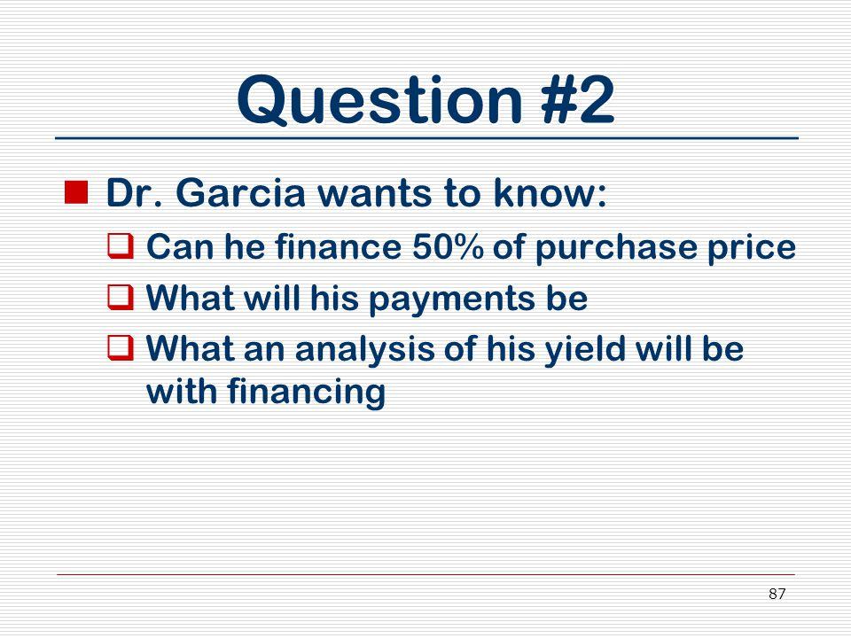 87 Question #2 Dr.