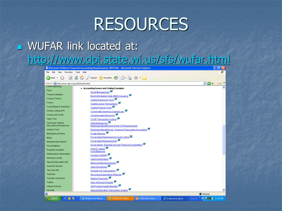 RESOURCES WUFAR link located at: http://www.dpi.state.wi.us/sfs/wufar.html WUFAR link located at: http://www.dpi.state.wi.us/sfs/wufar.html http://www