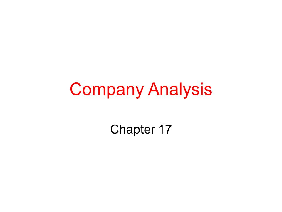 Company Analysis Chapter 17