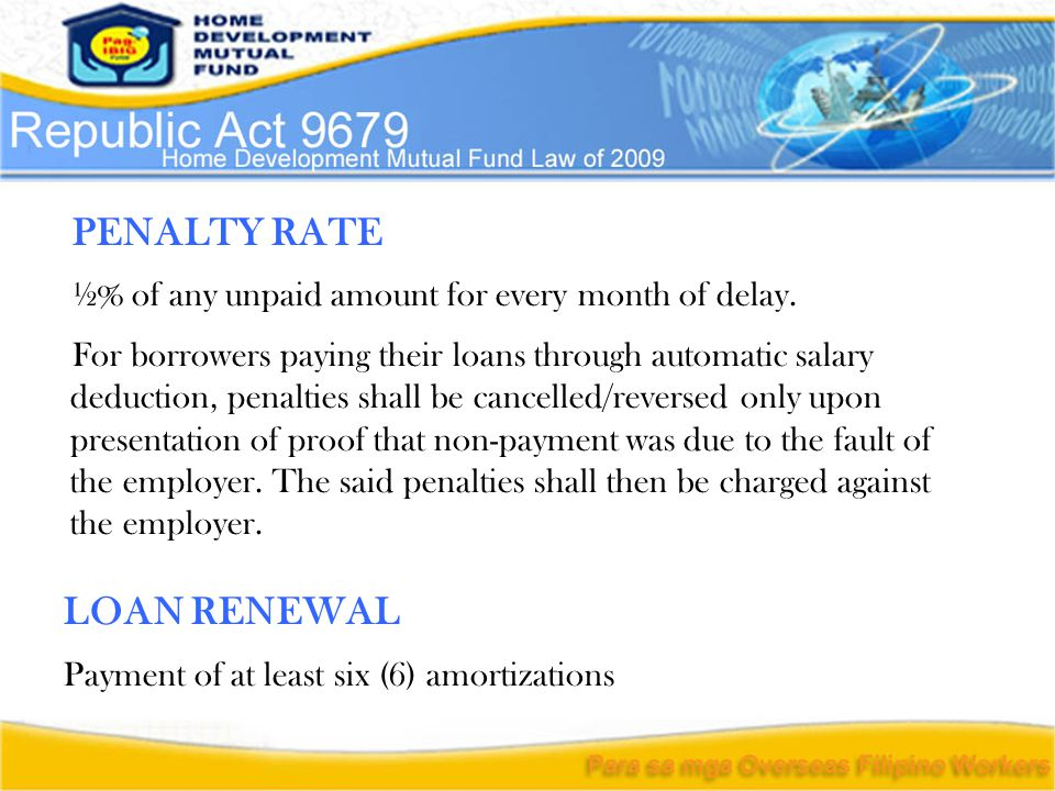 PENALTY RATE ½% of any unpaid amount for every month of delay.