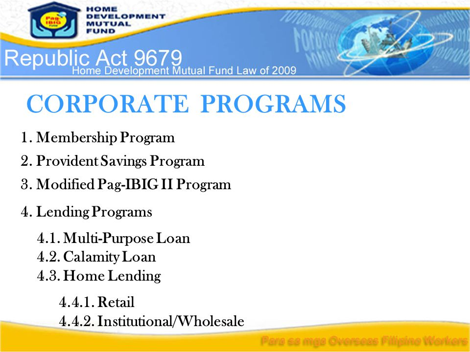 CORPORATE PROGRAMS 1. Membership Program 2. Provident Savings Program 4.