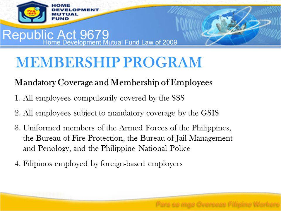 MEMBERSHIP PROGRAM Mandatory Coverage and Membership of Employees 1.