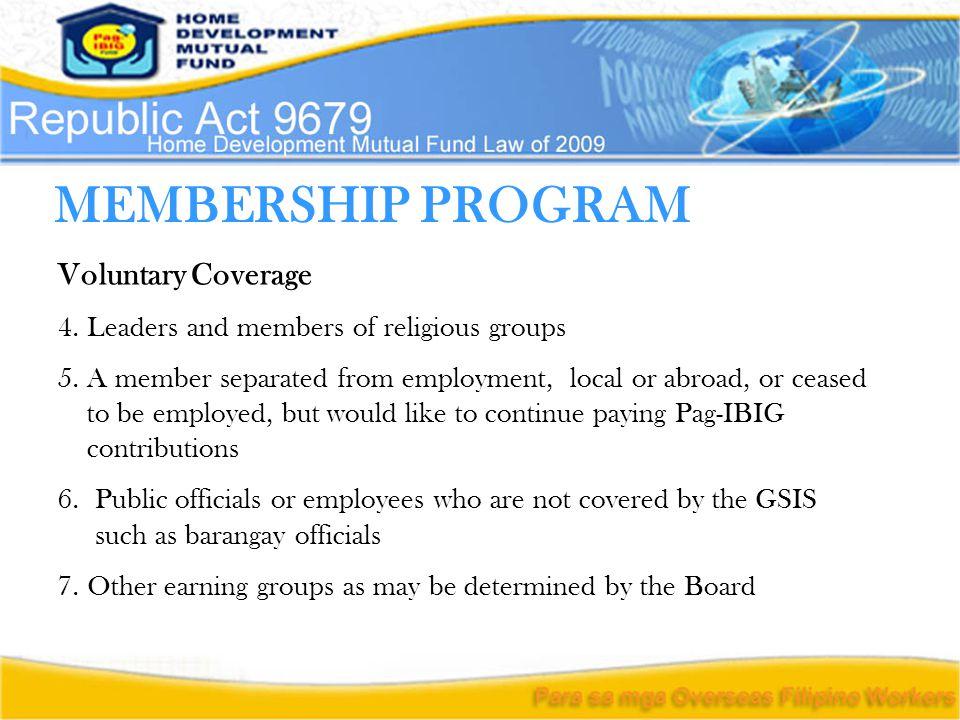 MEMBERSHIP PROGRAM Voluntary Coverage 4. Leaders and members of religious groups 5.