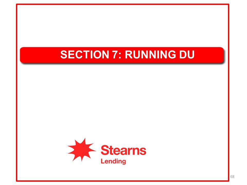 68 SECTION 7: RUNNING DU