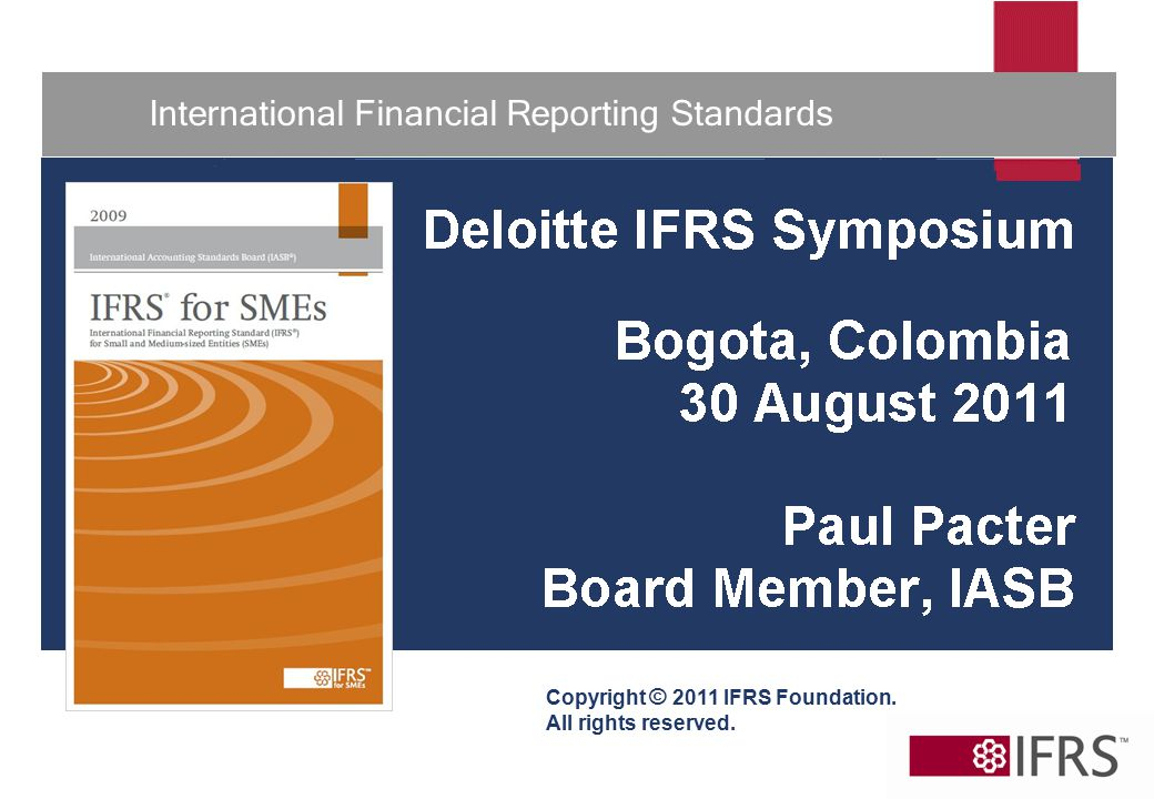1 International Financial Reporting Standards Copyright © 2011 IFRS Foundation.