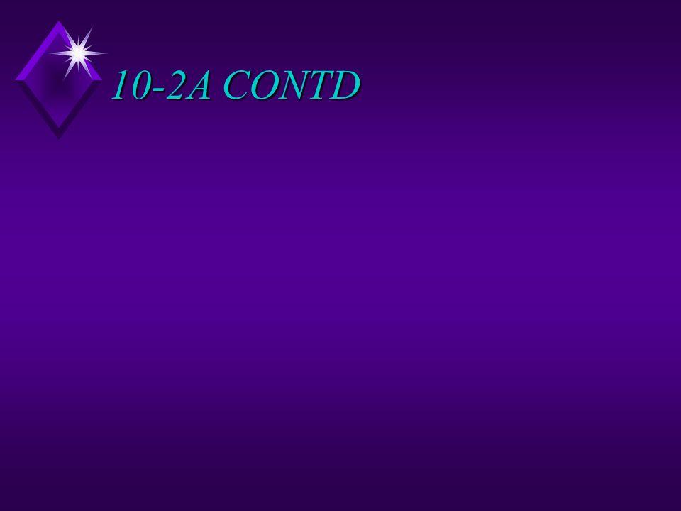 10-2A CONTD