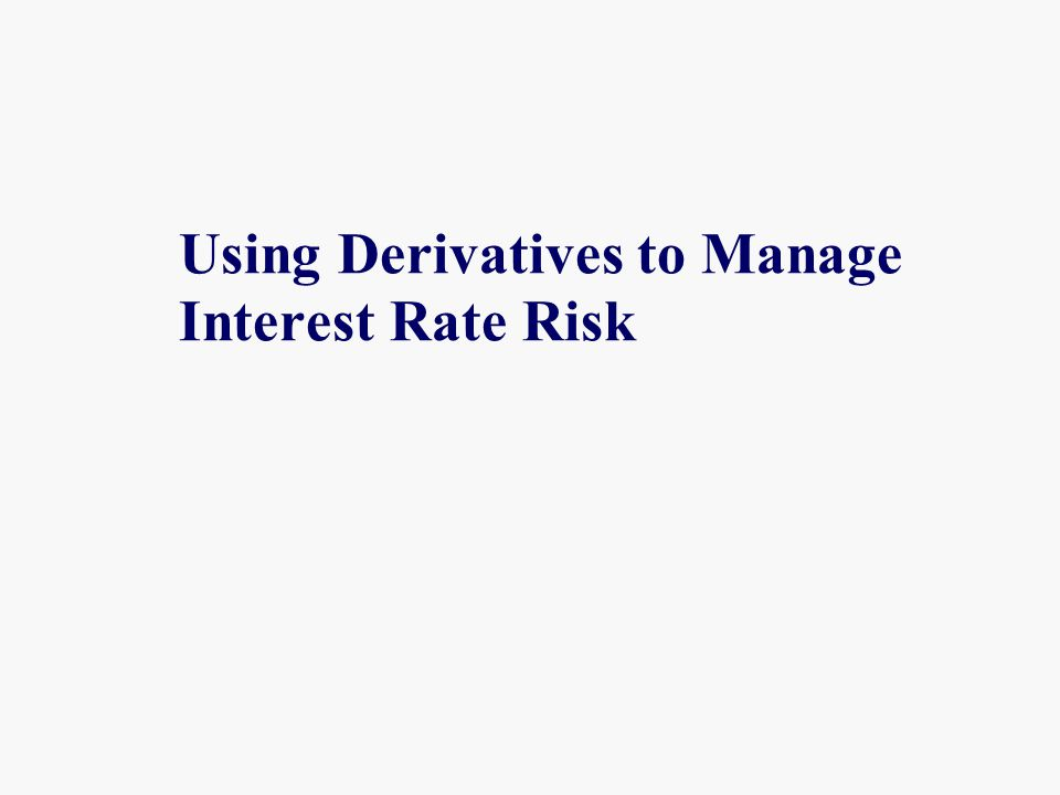 Derivatives A derivative is any instrument or contract that derives its value from another underlying asset, instrument, or contract.