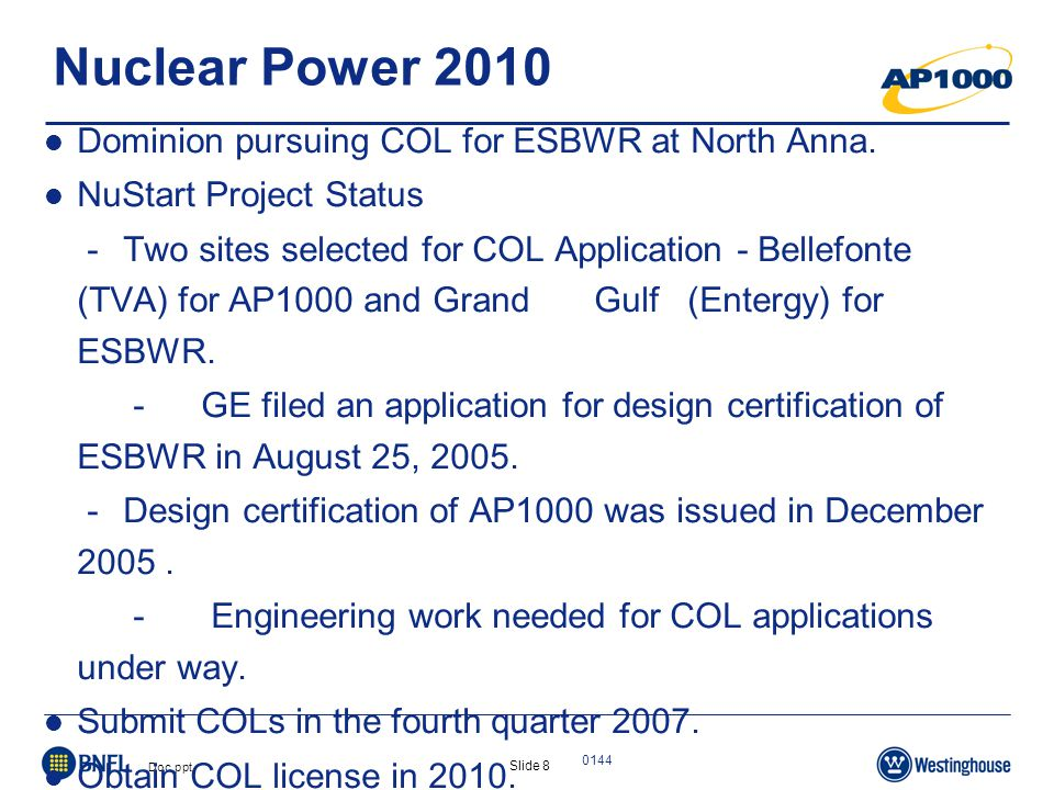 Slide 8 Doc.ppt 0144 Nuclear Power 2010 Dominion pursuing COL for ESBWR at North Anna.