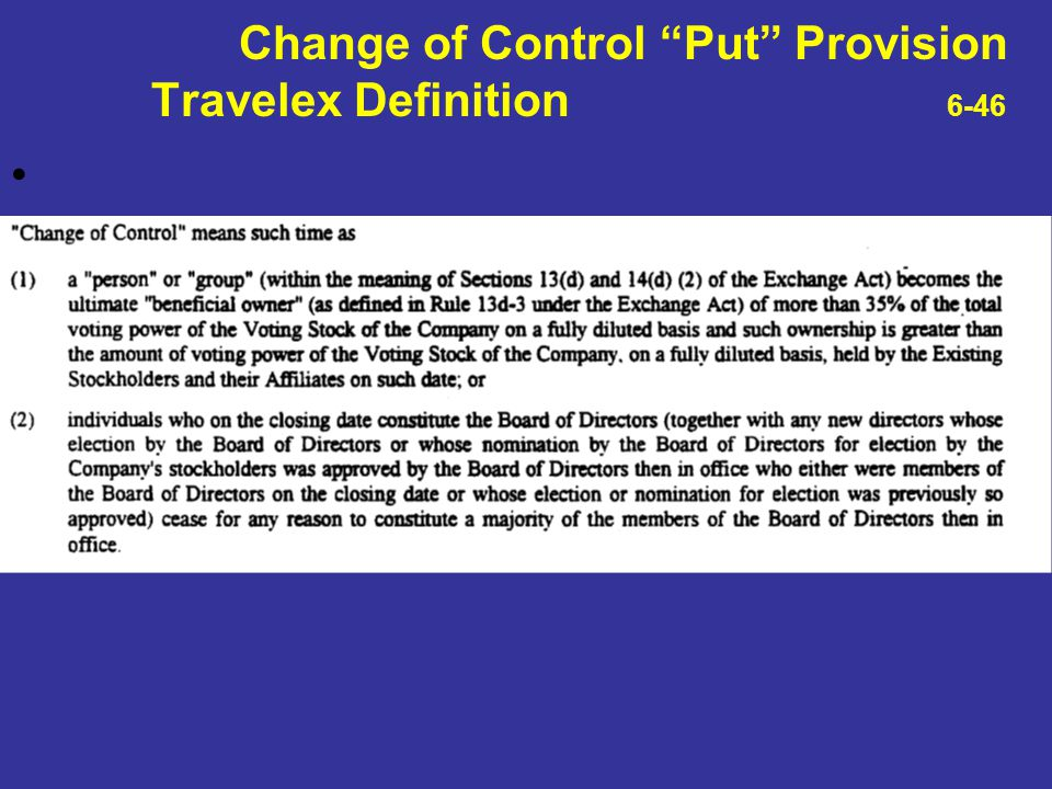 "Change of Control ""Put"" Provision Travelex Definition 6-46"