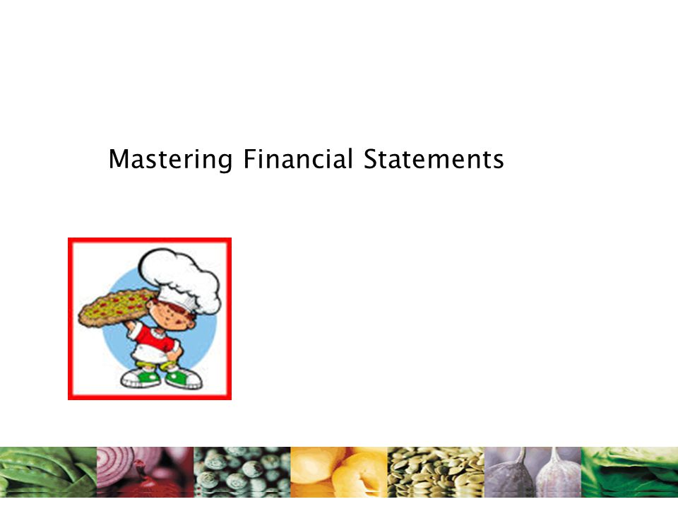 Mastering Financial Statements - Allied Foods
