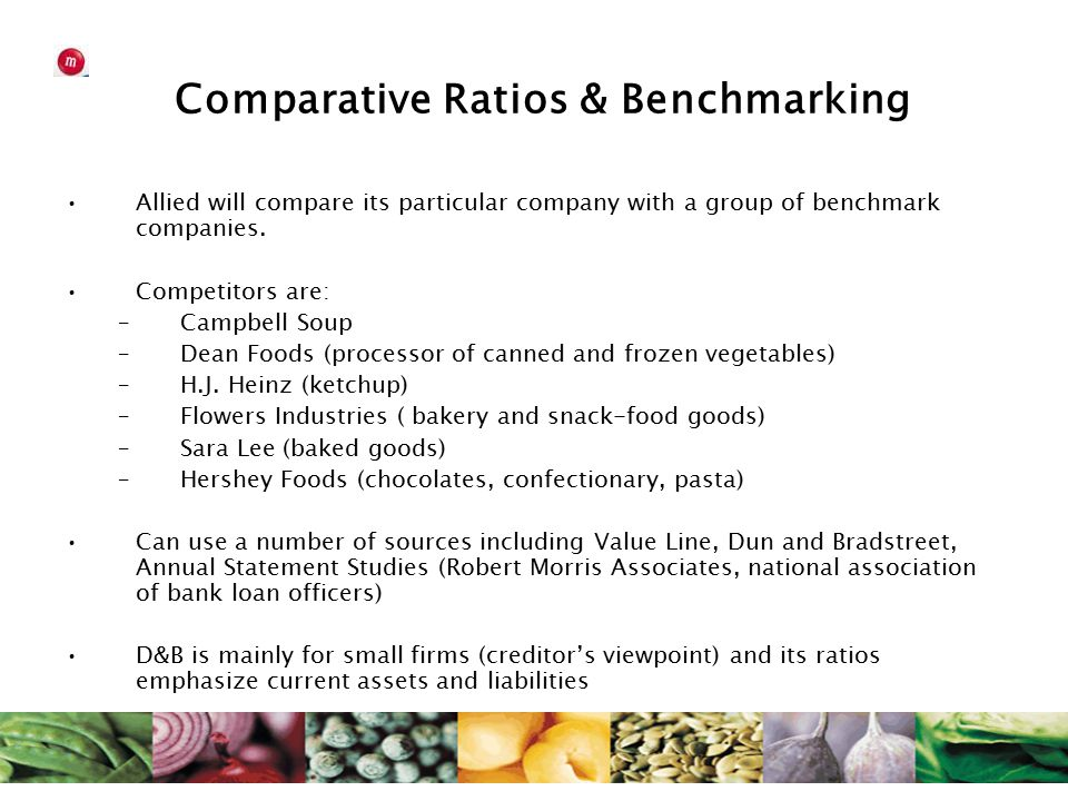 Comparative Ratios & Benchmarking Allied will compare its particular company with a group of benchmark companies.