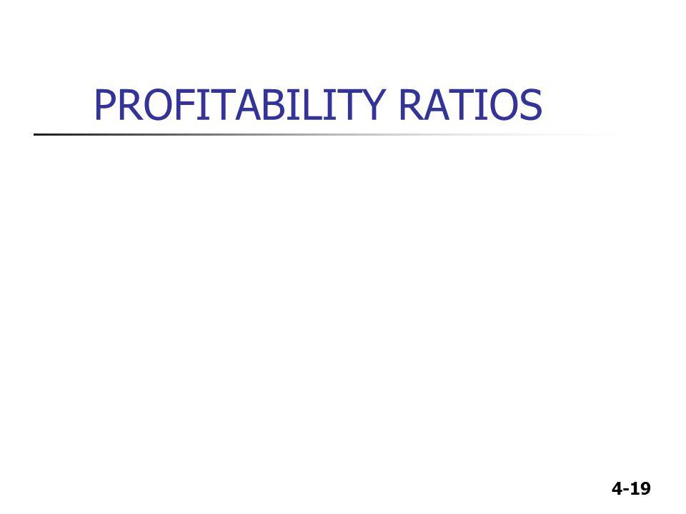 4-19 PROFITABILITY RATIOS