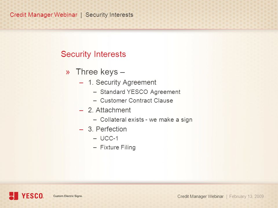 Security Interests »Three keys – –1.