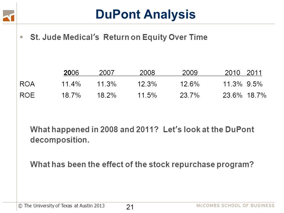 © The University of Texas at Austin 2013 DuPont Analysis  St.
