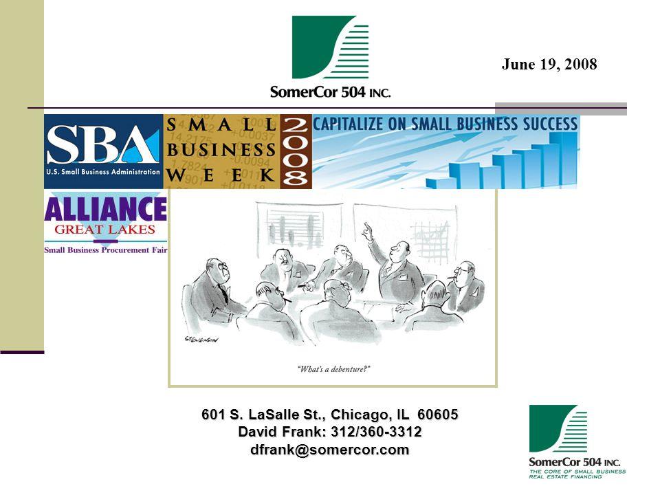 601 S. LaSalle St., Chicago, IL 60605 David Frank: 312/360-3312 dfrank@somercor.com June 19, 2008