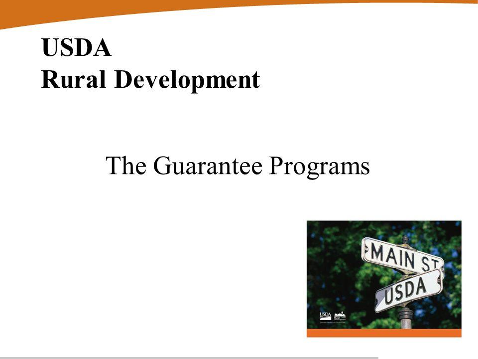 USDA Rural Development The Guarantee Programs