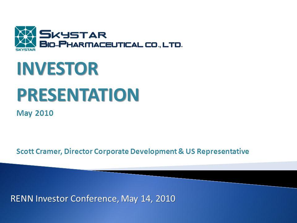 INVESTORPRESENTATION May 2010 Scott Cramer, Director Corporate Development & US Representative RENN Investor Conference, May 14, 2010