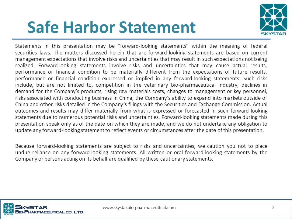www.skystarbio-pharmaceutical.com2 Safe Harbor Statement Statements in this presentation may be